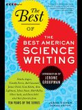 The Best of the Best American Science Writing