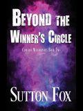 Beyond the Winner's Circle