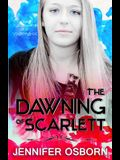 The Dawning of Scarlett