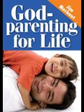 Godparenting for Life