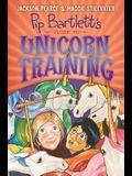 Pip Bartlett's Guide to Unicorn Training (Pip Bartlett #2), 2