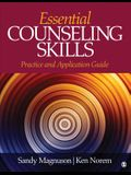 Essential Counseling Skills: Practice and Application Guide
