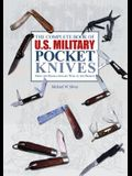 The Complete Book of U.S. Military Pocket Knives: From the Revolutionary War to the Present