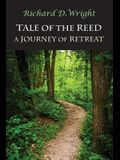 Tale of the Reed: A Journey of Retreat