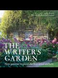 The Writer's Garden: How Gardens Inspired Our Best-Loved Authors