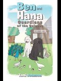 Ben and Hana: Guardians of the Guineas