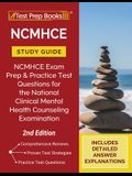 NCMHCE Study Guide: NCMHCE Exam Prep and Practice Test Questions for the National Clinical Mental Health Counseling Examination [2nd Editi
