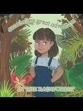 Annabelle's Great Adventures In The Rainforest