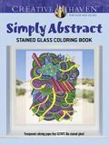 Creative Haven Simply Abstract Stained Glass Coloring Book