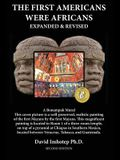 The First Americans Were Africans: Expanded and Revised