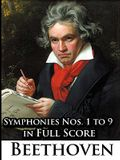 Ludwig Van Beethoven - Symphonies Nos. 1 to 9 in Full Score