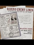Behind Enemy Lines Lib/E: The True Story of a French Jewish Spy in Nazi Germany