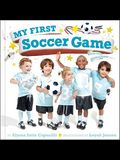 My First Soccer Game: A Book with Foldout Pages