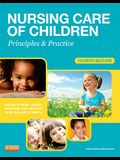 Nursing Care of Children: Principles & Practice