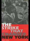 The Strike That Changed New York: Blacks, Whites, and the Ocean Hill-Brownsville Crisis