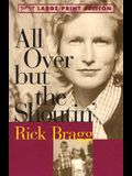 All Over but the Shoutin' (Random House Large Print)