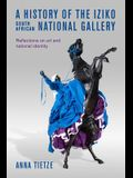 A History of the Iziko South African National Gallery: Reflections on Art and National Identity