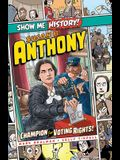 Susan B. Anthony: Champion for Voting Rights!