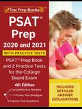 PSAT Prep 2020 and 2021 with Practice Tests: PSAT Prep Book and 2 Practice Tests for the College Board Exam [4th Edition]
