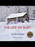 The Life We Bury Lib/E