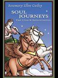 Soul Journeys: Past Lives & Reincarnation