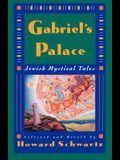 Gabriel's Palace: Jewish Mystical Tales
