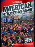 American Capitalism (Cornerstones of Freedom: Third Series) (Library Edition)