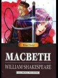 Manga Classics: Macbeth: Macbeth