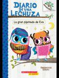 Diario de Una Lechuza #9: La Gran Pijamada de Eva (Eva's Big Sleepover): Un Libro de la Serie Branches