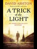 A Trick of the Light: An Inspector McLevy Mystery (Inspector Mclevy Mystery 3) (Mclevy Mysteries)