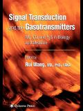 Signal Transduction and the Gasotransmitters: No, Co, and H2s in Biology and Medicine
