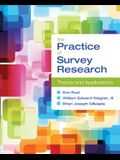 The Practice of Survey Research: Theory and Applications