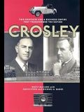 Crosley: Two Brothers and a Business Empire That Transformed the Nation