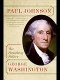 George Washington: The Founding Father