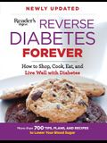 Reverse Diabetes Forever: How to Shop, Cook, Eat and Live Well with Diabetes