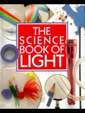 The Science Book of Light: The Harcourt Brace Science Series