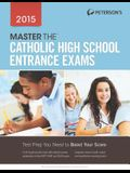 Master the Catholic High School Entrance Exams 2015