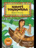 Kateri Tekakwitha: Model of Bravery