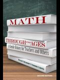Math Through the Ages: A Gentle History for Teachers and Others