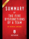 Summary of The Five Dysfunctions of a Team: by Patrick Lencioni - Includes Analysis