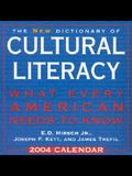 The New Dictionary of Cultural Literacy 2004 Day-To-Day Calendar