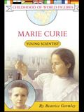 Marie Curie: Young Scientist