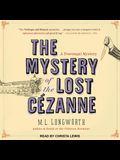 The Mystery of the Lost Cezanne Lib/E