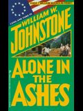 Alone In The Ashes (Ashes Series)