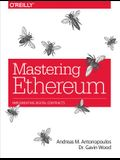 Mastering Ethereum: Building Smart Contracts and DApps
