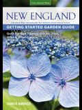 New England Getting Started Garden Guide: Grow the Best Flowers, Shrubs, Trees, Vines & Groundcovers - Connecticut, Maine, Massachusetts, New Hampshir