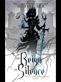 The Reign of Silence (Heavy Lies the Crown)
