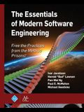 The Essentials of Modern Software Engineering: Free the Practices from the Method Prisons!