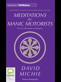 Meditations for Manic Motorists: In Car Relaxation Techniques