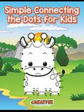 Simple Connecting the Dots for Kids